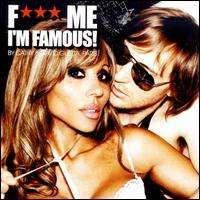 David Guetta - F*** Me, I'm Famous!: Ibiza Mix '08