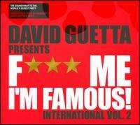 David Guetta - Fuck Me I'm Famous: International, Vol. 2