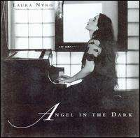 Laura Nyro - Angel in the Dark