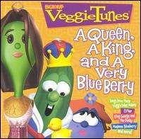 VeggieTales - VeggieTunes: A Queen, A King, And a Very Blue Berry