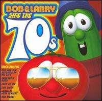 VeggieTales - Bob & Larry Sing the 70s