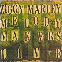 Ziggy Marley - Ziggy Marley & the Melody Makers Live, Vol. 1
