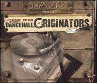 Ziggy Marley - Let's Go Back...Way Back, Vol. 1: Dancehall Originators