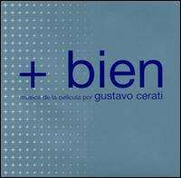 Gustavo Cerati - + Bien