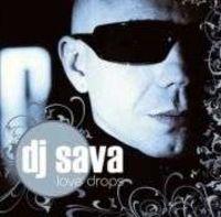 Dj Sava - Love Drops