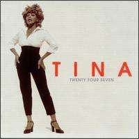 Tina Turner - Twenty Four Seven