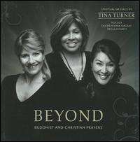 Tina Turner - Beyond: Buddhist and Christian Prayers