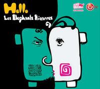 Les Elephants Bizarres - Hello!