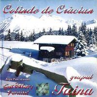 Colinde - Grupul Taina - colinde de craciun