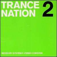 Ferry Corsten - Trance Nation, Vol. 2 [Ministry of Sound]