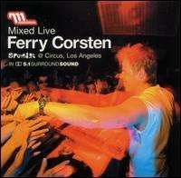 Ferry Corsten - Mixed Live