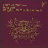 Ferry Corsten - Passport: Kingdom of the Netherlands
