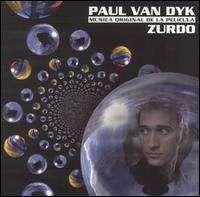 Paul Van Dyk - Zurdo: Musica Original de la Pelicula