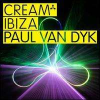 Paul Van Dyk - Cream Ibiza