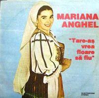 Mariana Anghel - Tare-as vrea floare sa fiu
