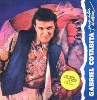 Gabriel Cotabita - Prima iubire si ultima