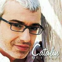 Catalin Crisan - Revino