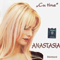 Anastasia Lazariuc - Cu tine