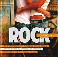 Various - Rock Your Love