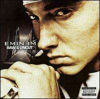 Eminem Raw and Uncut
