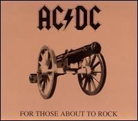 AC/DC - For Those About to Rock We Salute You