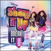 Various - Shake It Up: Break It Down