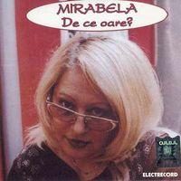 Mirabela Dauer - De ce oare?