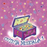 Various - Cutiuta Muzicala 1