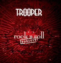 Trooper - Rock'n'Roll Pozitiv