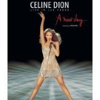 Celine Dion - Live in Las Vegas: A New Day