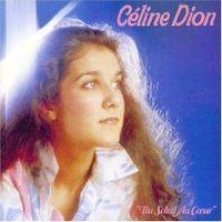 Celine Dion - Du Soleil au Coeur