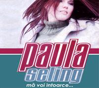 Paula Seling - Ma voi intoarce