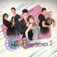 LaLa Band LaLa Love Stories 2