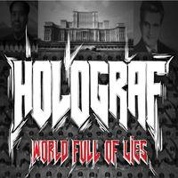 Holograf - World Full Of Lies
