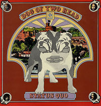 Status Quo - Dog of Two Head