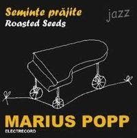 Marius Popp - Seminte prajite