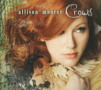 Allison Moorer - Crows