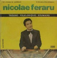 Nicolae Feraru - Un virtuose de cymbalum