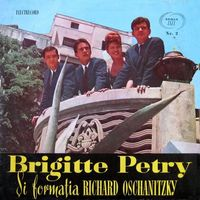 Brigitte Petry - Brigitte Petry si Formatia Richard Oschanitzky