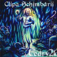 CEDRY2K - Clipa Schimbarii