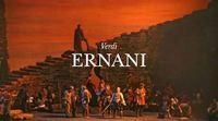 Giuseppe Verdi - Ernani