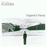 Placebo - Englands Trance