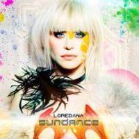 Loredana Groza - Sundance