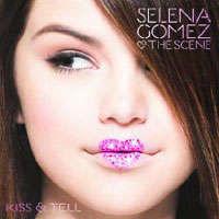 Selena Gomez - Kiss and Tell