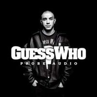 Guess Who - Guess Who - Probe audio