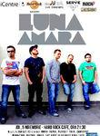 LUNA AMARA in premiera la Hard Rock Cafe pe 5 Noiembrie