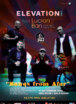 ELEVATION feat. Lucian Ban: Songs from Afar la Sala Radio