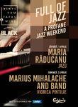Full of Jazz - A Profane Jazz Weekend - 1,2 aprilie la Baneasa Shopping City