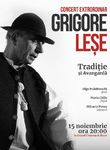 Concert Grigore Lese- Traditie si Avangarda