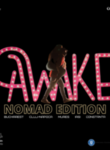 AWAKE 2.0  NOMAD EDITION!